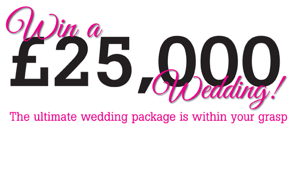 Win a £25,000 Wedding!