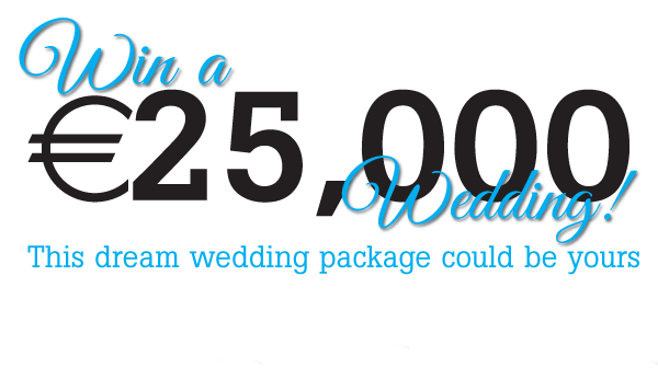 Win a €25,000 Wedding!