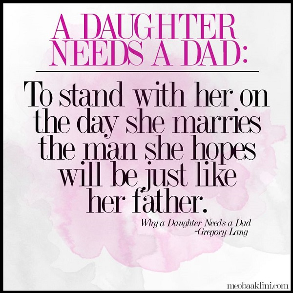 Father Daughter Sayings And Quotes: Top 10 Tear-jerking Quotes About Fathers And Daughters