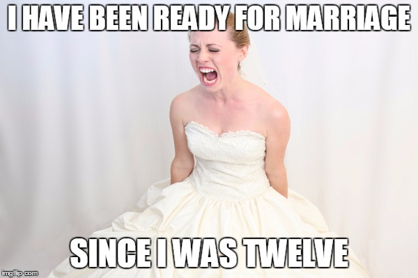 ready for marriage meme