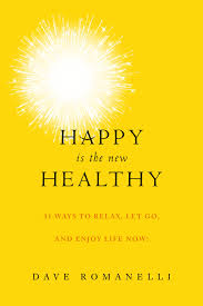 Self help book review, Happy is the new Healthy